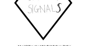 Danger Signals - an exhibition about Brierfield station.